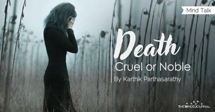 Death - Cruel or Noble