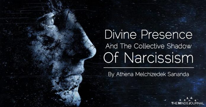 Devine Presence and The Collective Shadow Of Narcissism