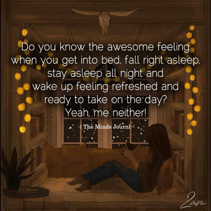 Do you The Awesome Feeling When You Get Into Bed