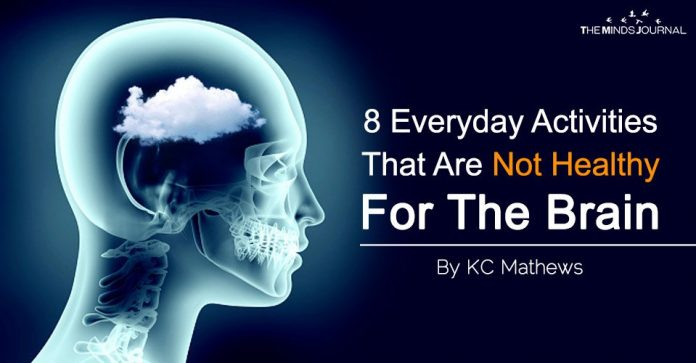 8 Everyday Activities That Are Not Healthy For The Brain