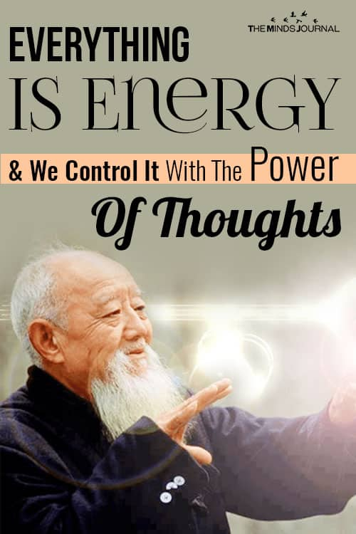 Everything Is Energy We Control It With The Power Thoughts pin