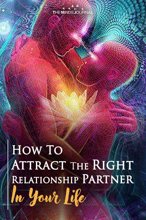 How To Attract The Right Relationship Partner In Your Life