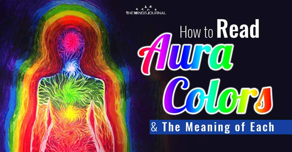 How to Read Aura Color And The Meaning of Each