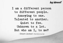 I Am A Different Person To Different People