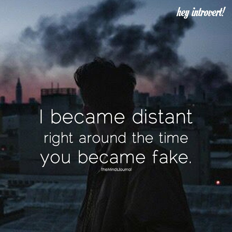 I Became Distant Right Around