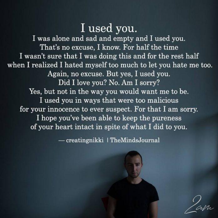 I Used You