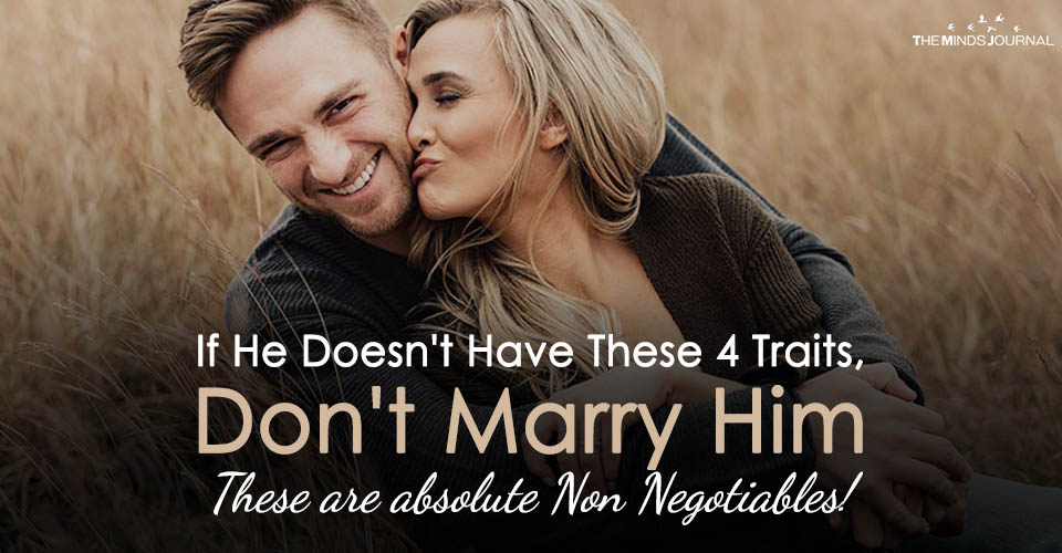 If He Doesn't Have These 4 Traits, Don't Marry Him