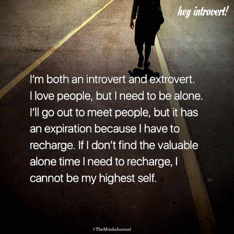 I'm Both An Introvert And Extrovert