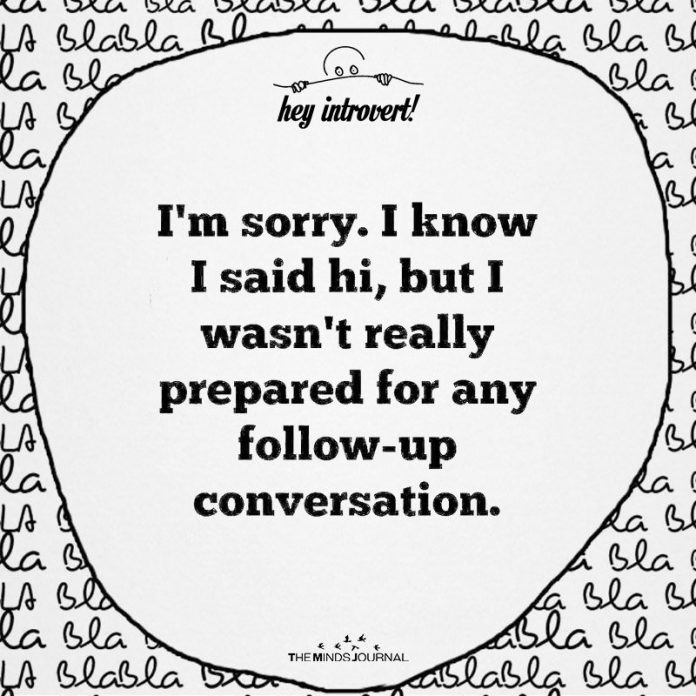 I'm Sorry, I Know I Said Hi