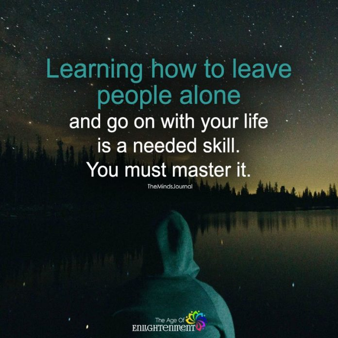 Learning How To Leave People Alone