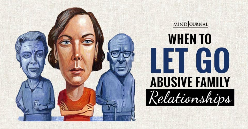 Let Go Abusive Family Relationships