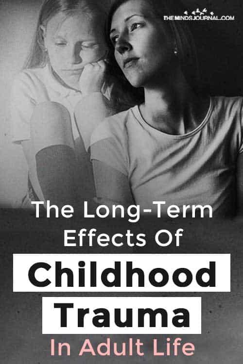 LongTerm Effects Childhood Trauma Adult Life Pin