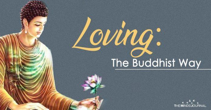 Loving The Buddhist Way