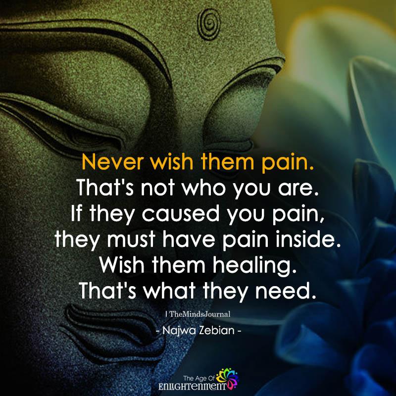 Never Wish Them Pain