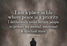 I Am A Place In Life Where Peace Is A Priority
