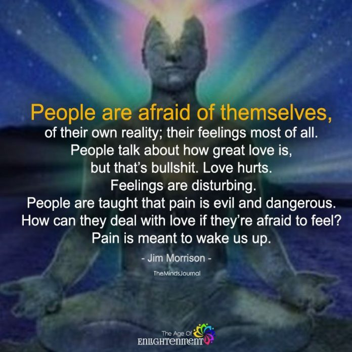 People Are Afraid Of Themselves