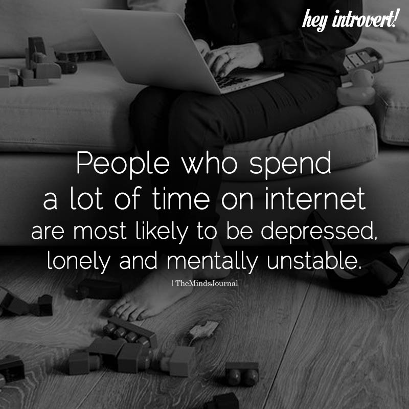 People Who Spend A Lot Of Time On Internet