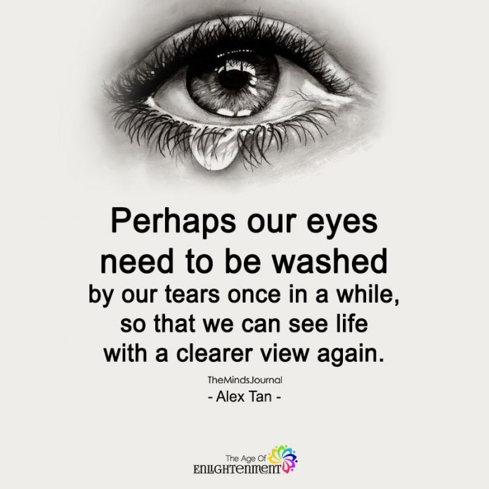 Perhaps Our Eyes Need To Be Washed