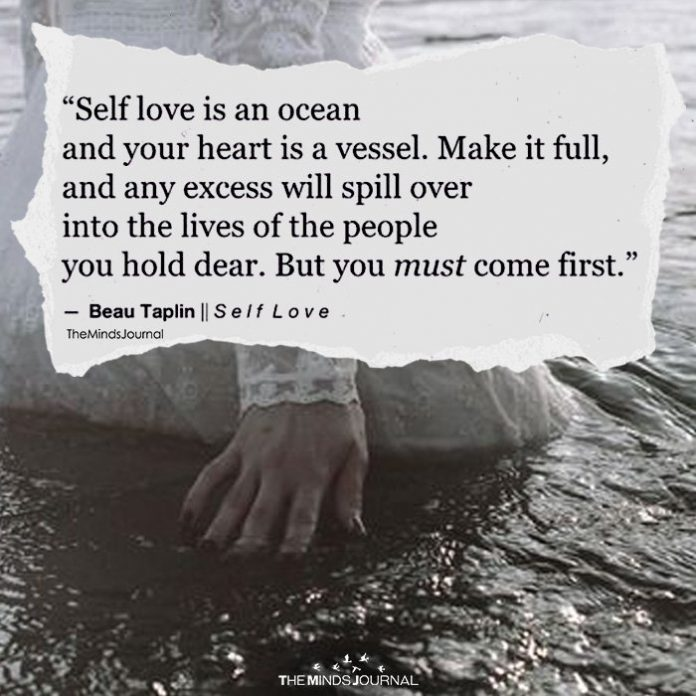 Self Love Is An Ocean And Your Heart Is A Vessel