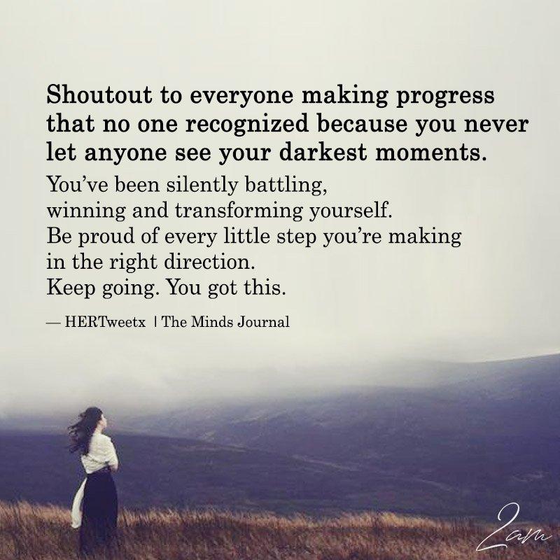 Shoutout To Everyone Making Progress