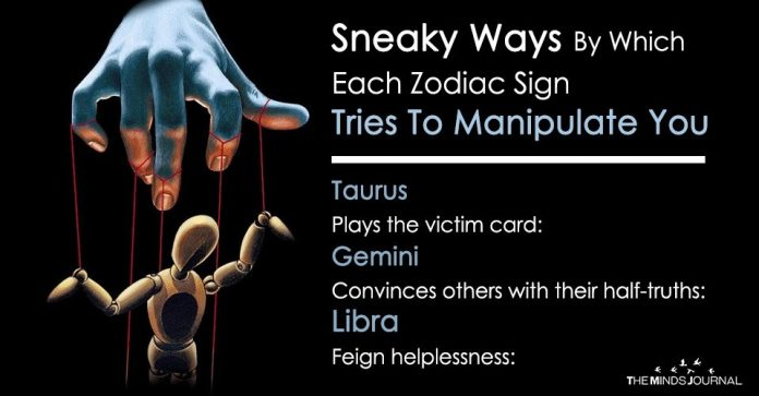 Sneaky Ways By Which Each Zodiac Sign Tries To Manipulate