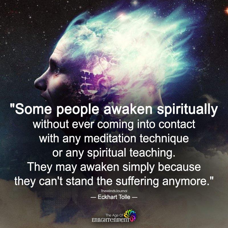 Some People Awaken Spiritually