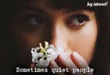 Sometimes Quiet People Have A Lot To Say