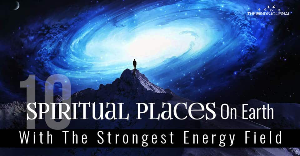 Spiritual Places On Earth With Strongest Energy Field