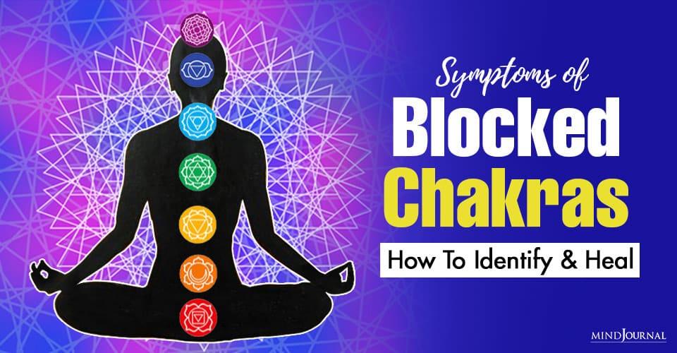 Symptoms Blocked Chakras