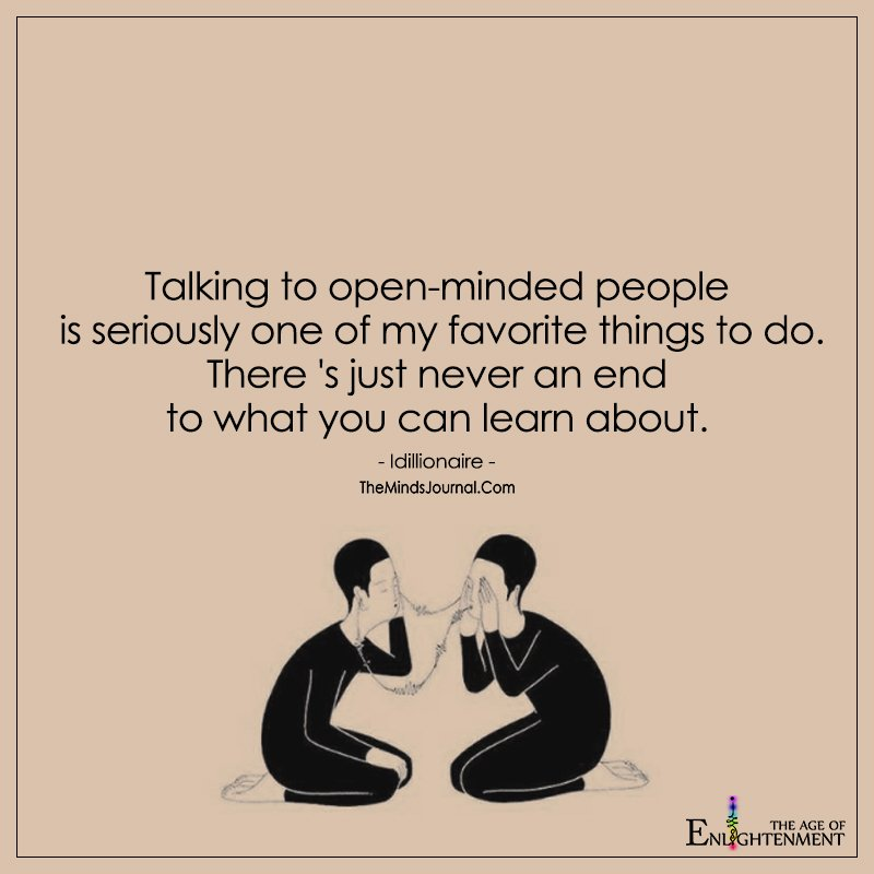 Talking to Open-Minded People