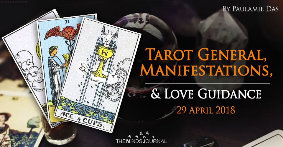 Tarot General, Manifestation And Love Guidance For Sunday (29 April 2018)