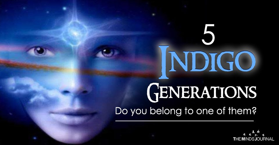 The 5 Indigo Generations - Do you belong to one of them