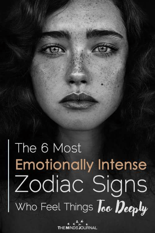 The 6 Most Emotionally Intense Zodiac Signs Who Feel Things Too Deeply