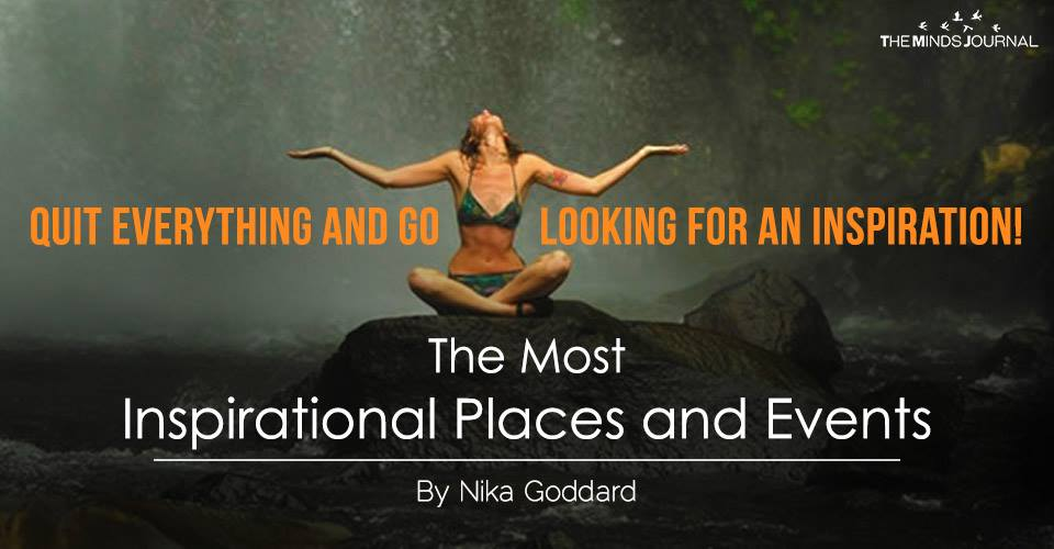 The Most Inspirational Places and Events