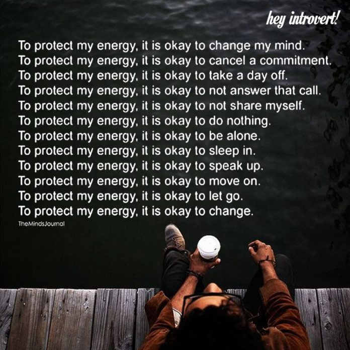 To Protect My Energy, It Is Okay To Change My Mind