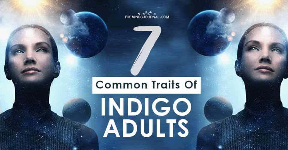 Traits Of Indigo Adults