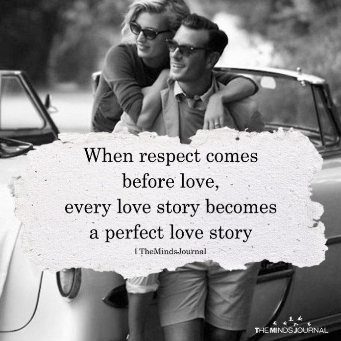 When Respect Comes Before Love