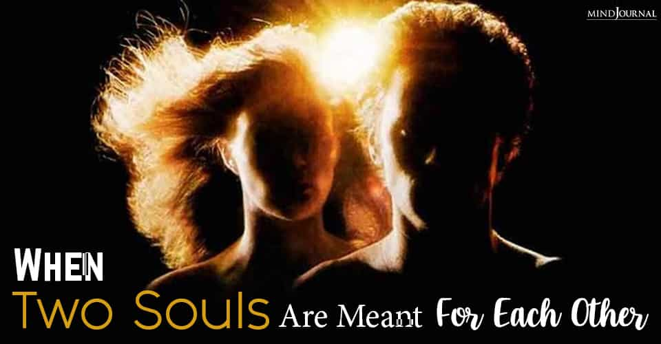 When Two Souls Are Meant For Each Other