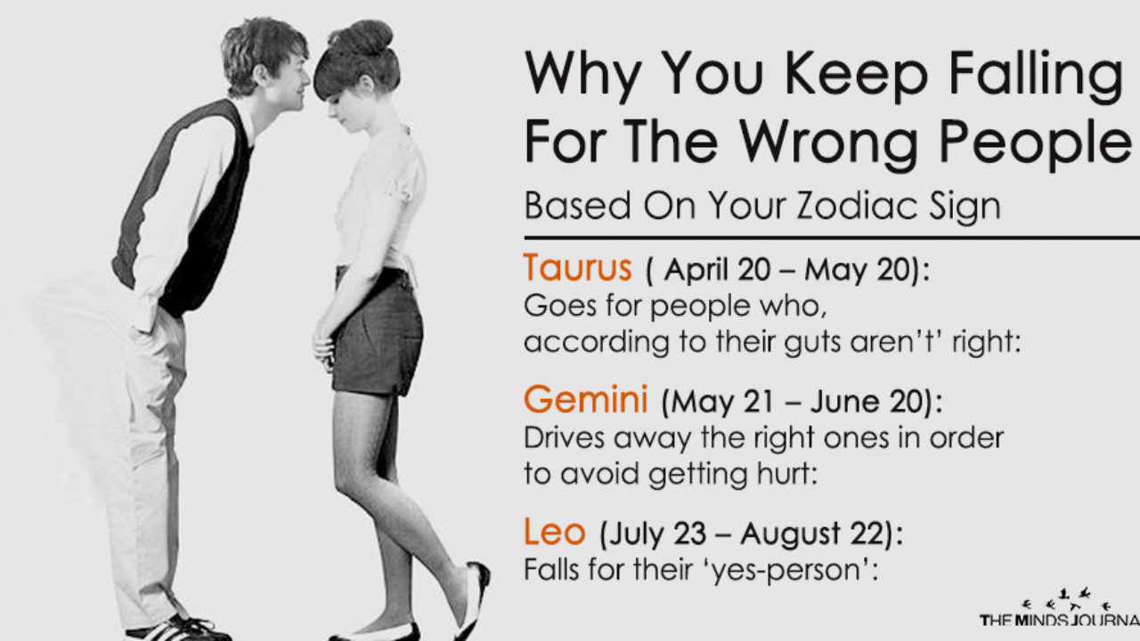 Why You Keep Falling For The Wrong People Based On Your Zodiac Sign