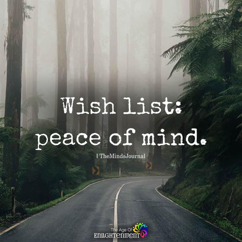 Wish List Peace Of Mind