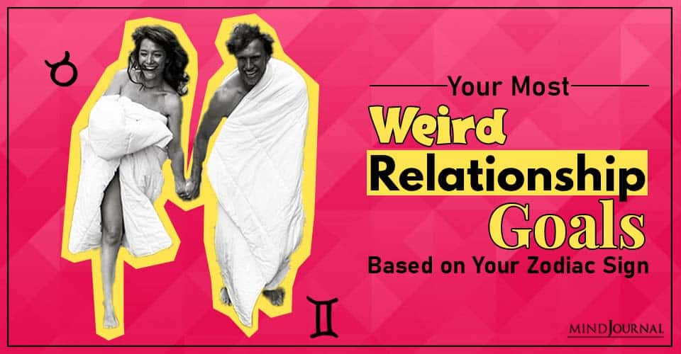 Your Most Weird Relationship Goals