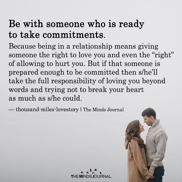be With Someone Who Is Ready To Take Commitments
