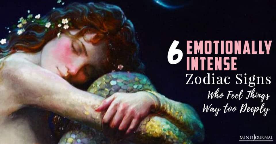 emotionally intense zodiac signs