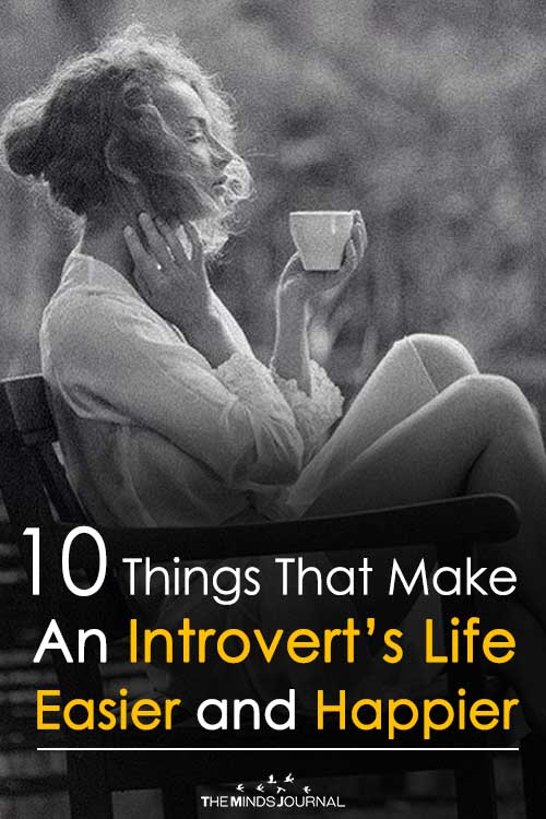 10 Things That Make An Introvert's Life Easier and Happier2