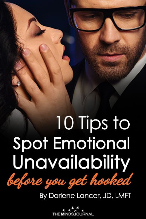 10 Tips To Spot Emotional Unavailability Before You Get Hooked
