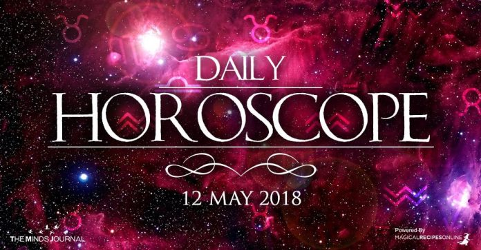 Your Daily Predictions for Saturday, 12 May 2018