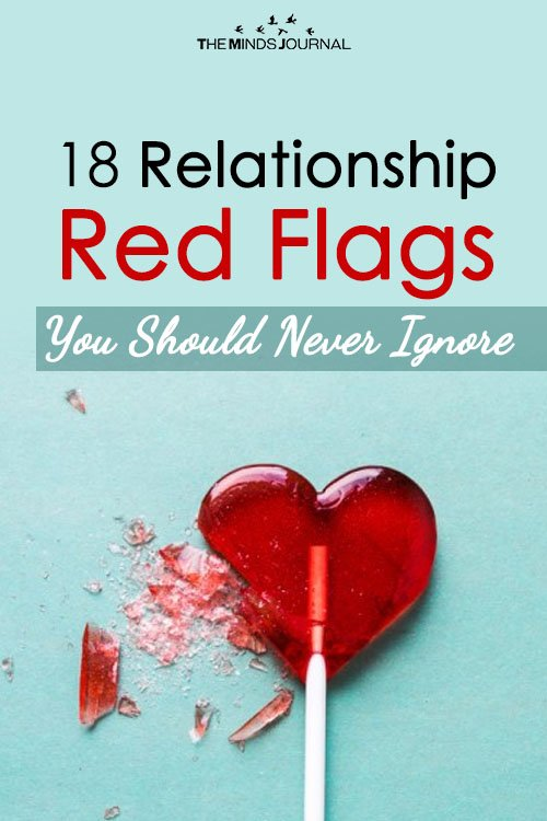 18 Relationship Red Flags You Should Never Ignore
