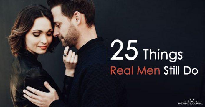 25 Things Real Men Still Do