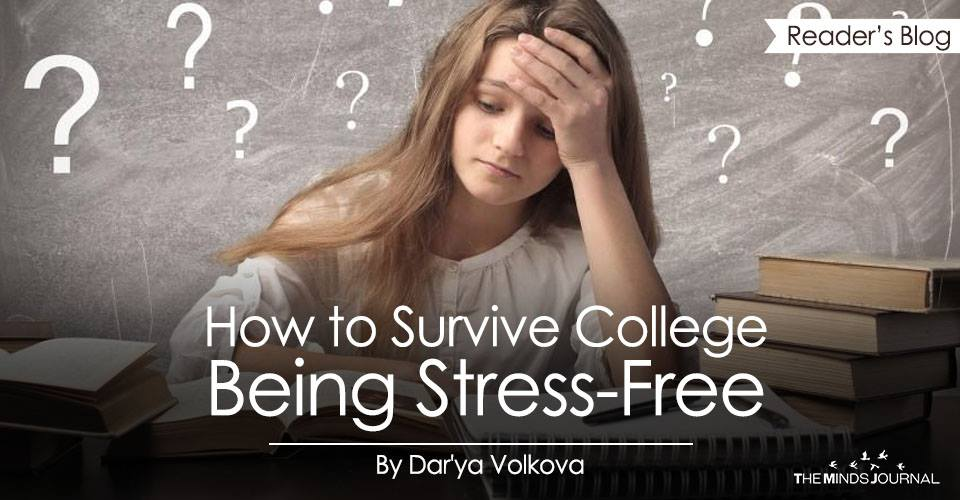 How to Survive College Being Stress-Free