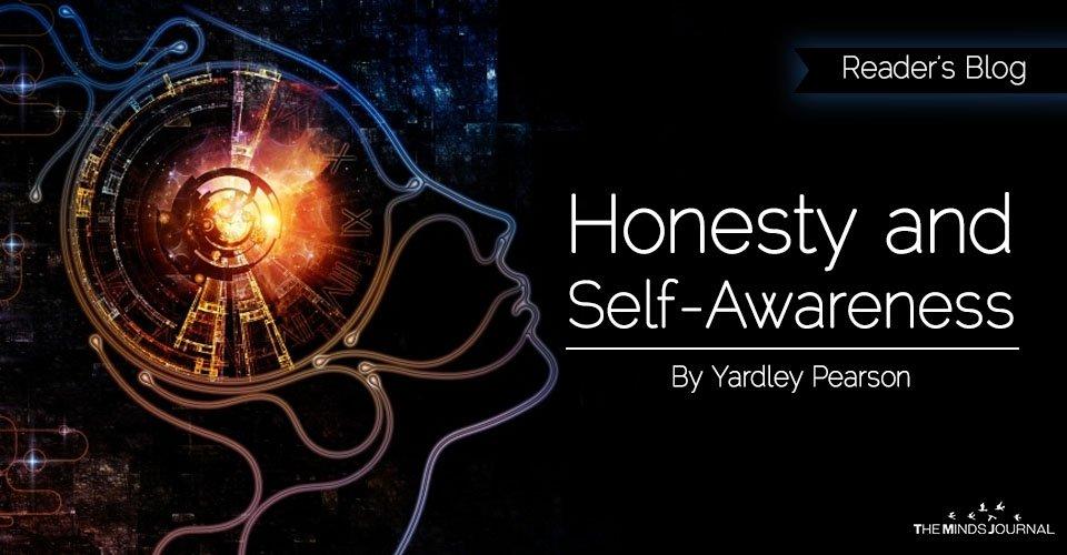 Honesty and Self-Awareness